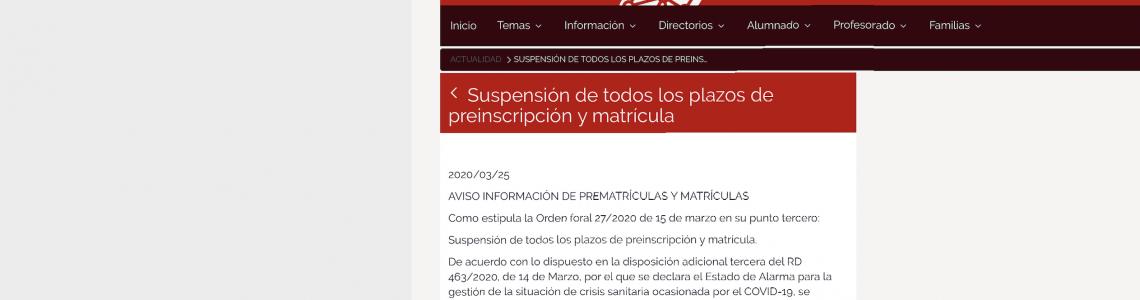 Suspensión de todos los plazos de preinscripción y matrícula